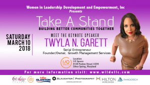 Exceptional Serial Entrepreneur, Motivational Corporate Speaker, Homeland Security Strategist, and Compelling Author, Twyla N. Garrett is the Keynote Speaker of the 'Take A Stand' Brunch
