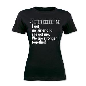 SisterHood 3 Tee