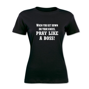 Pray Like a Boss Tee